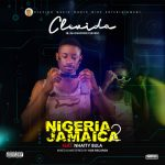Nigeria to Jamaica by Clevido ft Nhatty Bula free download