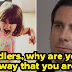 19 Legitimate Questions Toddlers Need To Answer Immediately