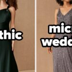 Gothic? Elopement? Forest? How You Feel About These Bridesmaid Dresses Will Determine What Kind Of Unique Wedding You Should Have