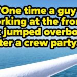 Cruise Ship Workers Are Sharing Their Craziest On Board Stories